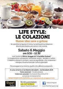 Life style- Colazioni - 6 Maggio
